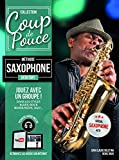 coup de pouce saxophone débutant (+ 1 cd)