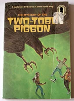 The Three Investigators in The Mystery of the Two-Toed Pigeon - Book #37 of the Alfred Hitchcock and The Three Investigators