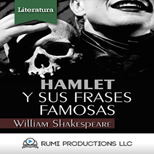 Hamlet y sus Frases Famosas (Nueva Introduccion) [Hamlet and His Famous Sayings (New Introduction)] audiobook cover art