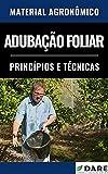 Adubação Foliar | Princípios e Técnicas (Portuguese Edition)