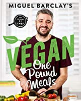 Vegan One Pound Meals: Delicious budget-friendly plant-based recipes all for GBP1 per person