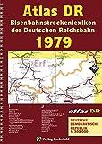 ATLAS DR 1979 - Eisenbahnstreckenlexikon der Deutschen Reichsbahn: EISENBAHN-VERKEHRSKARTE - Gesamtes Eisenbahnnetz der Deutschen Demokratischen Republik [DDR]