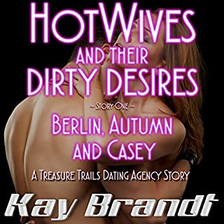 HotWives and Their Dirty Desires: Berlin, Autumn and Casey audiobook cover art
