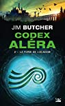 Codex Aléra, tome 2 : La Furie de l'Academ par Butcher