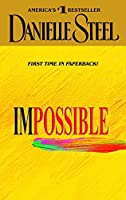 Impossible: A Novel