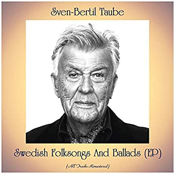 Swedish Folksongs And Ballads (EP) (Remastered 2020)