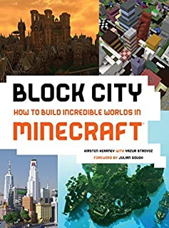 Block City: How to Build Incredible Worlds in Minecraft by Kirsten Kearney (2015-05-19)
