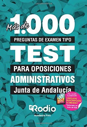 Administrativos. Junta de Andalucía: Más de 1.000 preguntas de examen tipo test para oposiciones