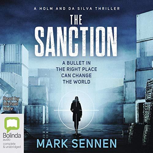 The Sanction: Holm & da Silva, Book 1