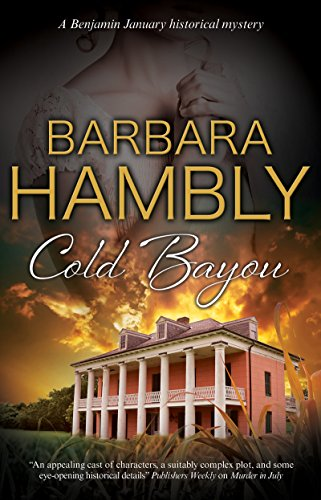 Cold Bayou: A historical mystery set in New Orleans (A Benjamin January Mystery (16))