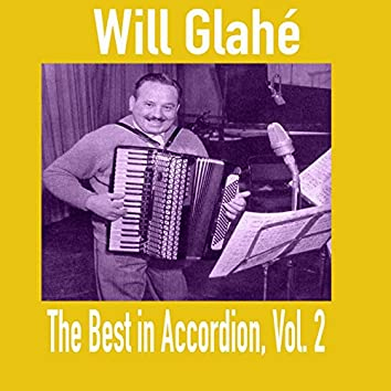 Will Glahé - The Best in Accordion, Vol. 2