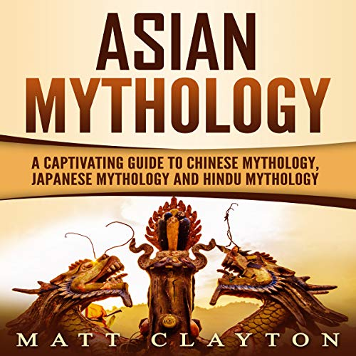 Asian Mythology audiobook cover art