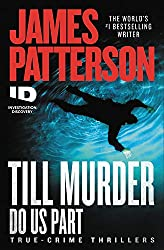 James Patterson's New Releases 2021-Til Murder Do Us Part