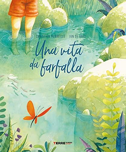 Una vita da farfalla. Ediz. a colori