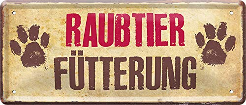 Blechschilder Divertido cartel de metal con texto en alemán 'Raubtier Alimentación', ideal como regalo de cumpleaños, Navidad, para todos los fans de perros y gatos, 28 x 12 cm