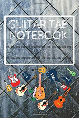 Guitar Tab Notebook: Music Notebook - Blank Sheet Music For Guitar - Music Manuscript Paper For All Guitarist Men And Women: 6 x 9 ,110 Pages With ... Staff, TAB and Lyric, Soft and Matte Cover