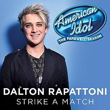Strike A Match (American Idol Top 3 Season 15)