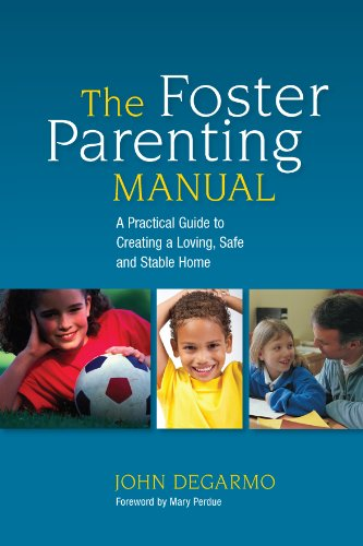 Image OfThe Foster Parenting Manual: A Practical Guide To Creating A Loving, Safe And Stable Home (English Edition)
