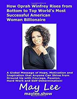 How Oprah Winfrey Rises from Bottom to Top  World's Most Successful American Woman Billionaire