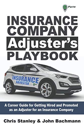 Insurance Company Adjuster's Playbook