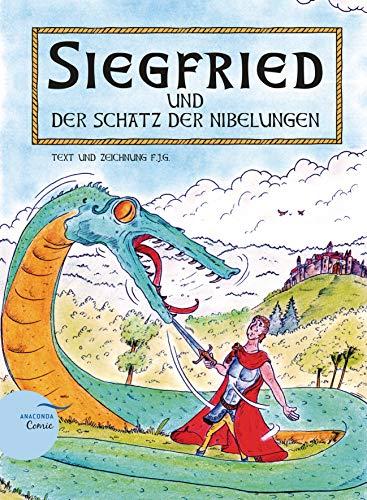 Siegfried und der Schatz der Nibelungen: Ein Anaconda-Comic