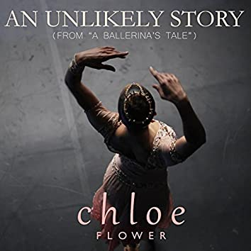 """An Unlikely Story (From """"A Ballerina's Tale"""")"""