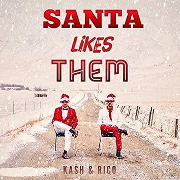 Santa Likes Them