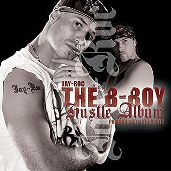 The B-Boy Hustle Album