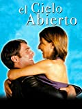 El cielo abierto (2001, Miguel Albadelejo)