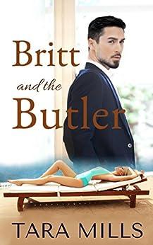 Britt and the Butler by [Tara Mills]