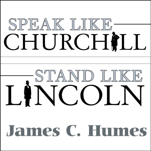 Speak Like Churchill, Stand Like Lincoln cover art
