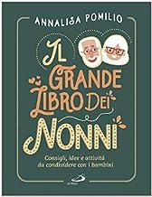 Permalink to Il grande libro dei nonni. Consigli, idee e attività da condividere con i bambini PDF