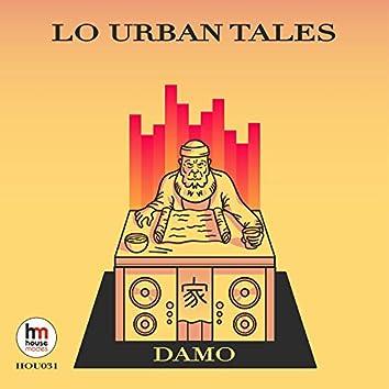 Lo Urban Tales