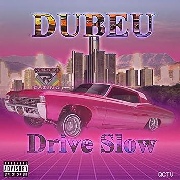 Drive Slow (feat. Eddie Yola)