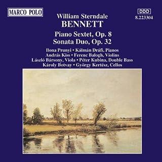 BENNETT William Sterndale Sextuor pour piano - Sonate en duo