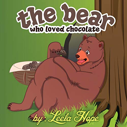 The Bear Who Loved Chocolate (Bedtime children's books for kids, early readers) (English Edition)