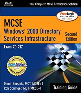 MCSE Training Guide (70-217): Windows 2000 Active Directory Services Infrastructure