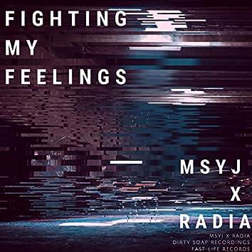 Fighting My Feelings