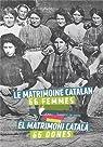Le matrimoine catalan 66 femmes par Birkui
