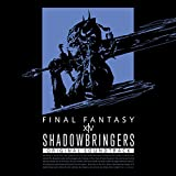 SHADOWBRINGERS: FINAL FANTASY XIV Original Soundtrack (ダウンロード版)