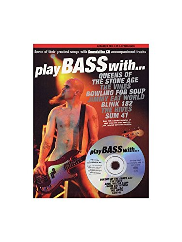 Play Bass With... Queens Of The Stone Age, The Vines, Bowling For Soup, Jimmy Eat World, Blink 182, The Hives And Sum 41. CD, Sheet Music for Bass Tab