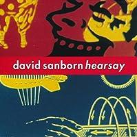 Hearsay by DAVID SANBORN (2015-07-29)