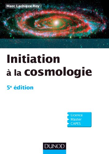 Initiation à la Cosmologie - 5e édition (Physique) PDF Books