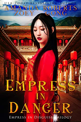 Empress in Danger (Empress in Disguise Book 3)