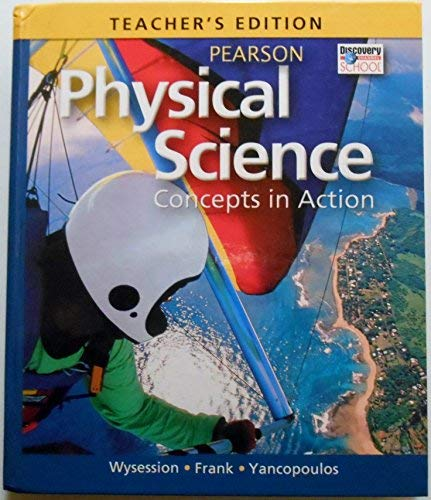 Teacher's Edition, Physical Science: Concepts in Action