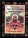 Les Symboles des Indiens d'Amérique du Nord - Maisnie Tredaniel - 02/09/1998