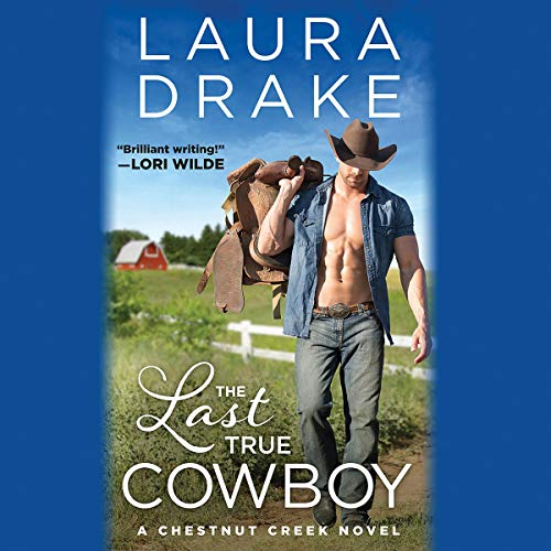 The Last True Cowboy audiobook cover art