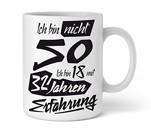 Shirtinator Geschenk Tasse mit Spruch I Ich bin 18 mit 32 Jahren Erfahrung I Geschenkidee-n zum 50. Geburtstag für Frauen Männer