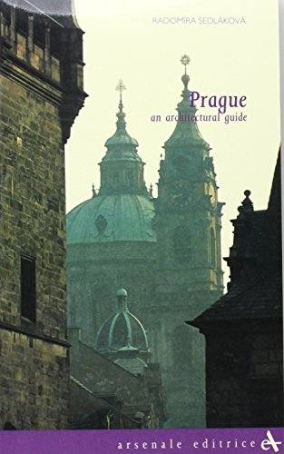 Download Prague: An Architectural Guide (Itinerari (Venice, Italy), 4,) 8877431601