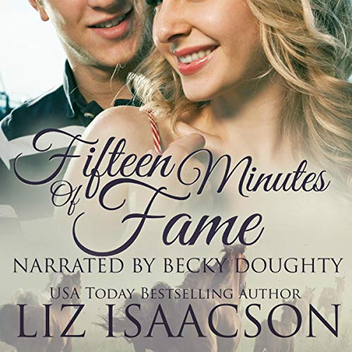 Fifteen Minutes of Fame Audiobook By Liz Isaacson cover art